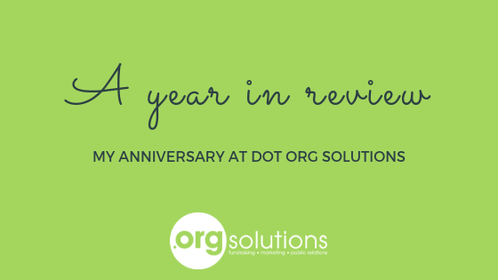 A year in review: My anniversary at Dot Org Solutions