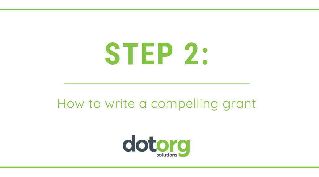 Step 2: How to write a compelling grant