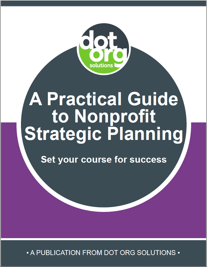 A Practical Guide to Nonprofit Strategic Planning